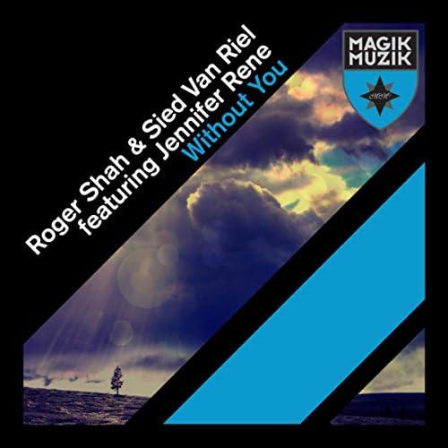 Roger Shah & Sied van Riel feat. Jennifer Rene