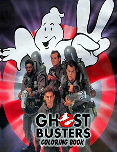 Ghostbusters Coloring Book: Great Ghostbusters Coloring Book for Kids and All Fans. Over 50 Ghostbusters illustrations
