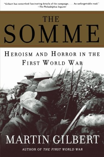 The Somme: Heroism and Horror in the First World War