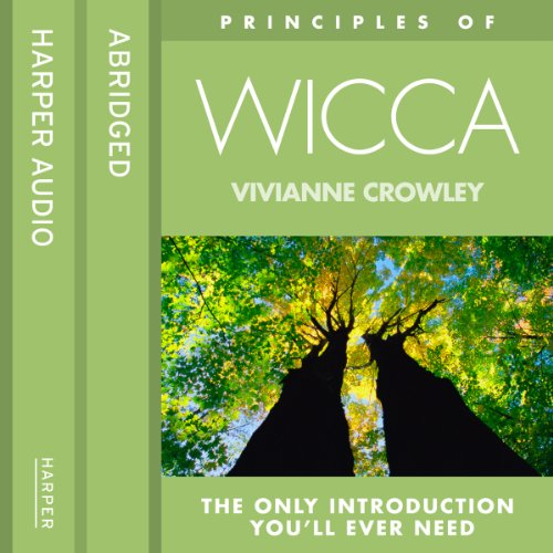 Wicca: The only introduction you'll ever need (Principles of) cover art