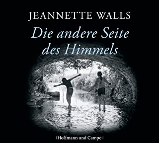 Die andere Seite des Himmels                   By:                                                                                                                                 Jeannette Walls                               Narrated by:                                                                                                                                 Floriane Kleinpaß                      Length: 7 hrs and 17 mins     Not rated yet     Overall 0.0