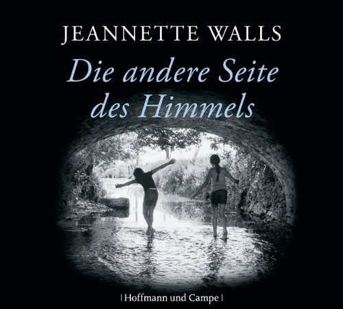 Die andere Seite des Himmels                   By:                                                                                                                                 Jeannette Walls                               Narrated by:                                                                                                                                 Floriane Kleinpaß                      Length: 7 hrs and 18 mins     Not rated yet     Overall 0.0