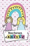 Mon Carnet d'Amitié: Livre à Remplir avec ses Copines | Pour les Petites Filles dès 6 ans et les Ados | Cadeau Original pour Amie | Format 15x22cm