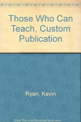 Those Who Can Teach, Custom Publication