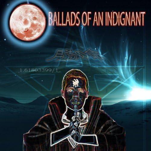 Ballads of an Indignant