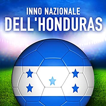Honduras: Tu Bandera es un Lampo de Cielo (Inno nazionale honduregno) - Single
