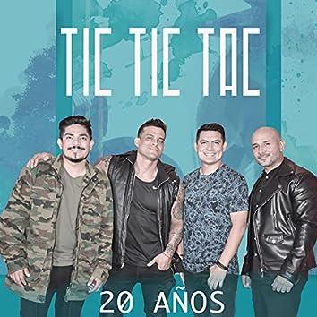 Tic Tic Tac 20 Años