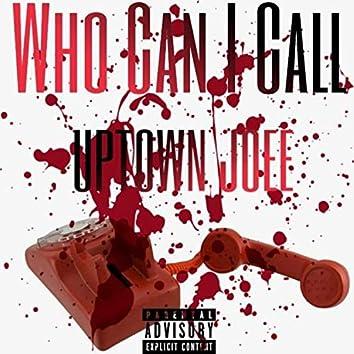 Who Can I Call