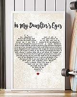 "In My Daughter's Eyes Song Lyrics 装飾ポートレートポスタープリント 16"" x 24"""