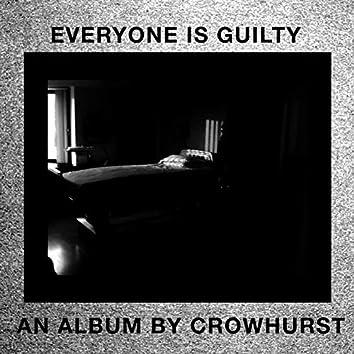 Everyone Is Guilty
