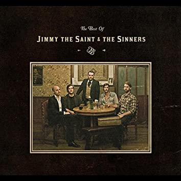The Best of Jimmy the Saint & The Sinners