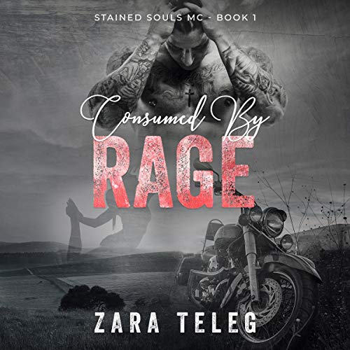 Consumed by Rage Audiobook By Zara Teleg cover art