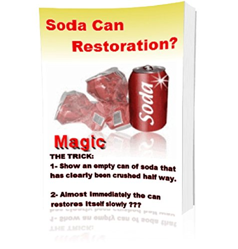 DIY Street Magic Kit - Soda Can Restoration? How To Do Simple Magic Tricks For Magicians.: Close Up Magic Tricks For Beginners & Magic Tricks For Dummies. ... how to do magic Book 1) (English Edition)
