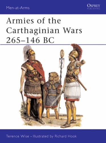 Armies of the Carthaginian Wars, 265-146 B.C. (Men-at-Arms) by Terence Wise (25-Mar-1982) Paperback