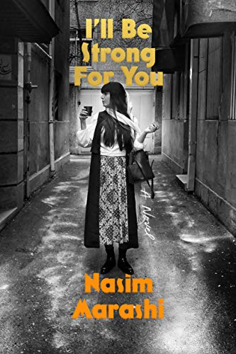 I'll Be Strong for You: A Novel eBook: Marashi, Nasim, Missaghi, Poupeh:  Amazon.ca: Kindle Store