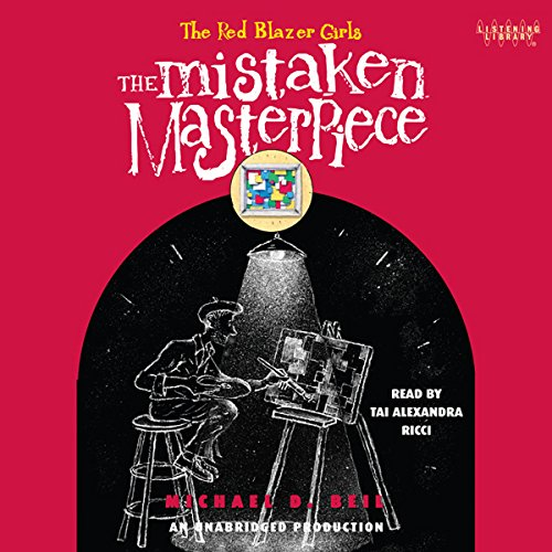 The Red Blazer Girls: The Mistaken Masterpiece audiobook cover art