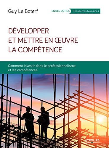 Développer et mettre en oeuvre la compétence