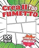 Inizia Il Tuo Fumetto - BD - fumetto: Creato il tuo fumetto, il tuo manga. Per bambini, adolescenti e adulti. - 100 pagine di tavole, fumetti in ... disegnate per liberare il vostro cervello