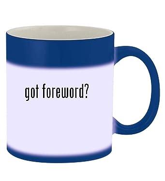 got foreword? - 11oz Magic Color Changing Mug, Blue