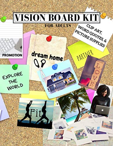 Compare Textbook Prices for Vision Board Kit for Adults: Clip Art, Word Quotes, & Picture Supplies | Creative Motivational Visualization Journal | Law of Attraction Guide | Soft Cover | 8.5x11 Vision, Set, Goal Trackers  ISBN 9798610517469 by Kits, PFM Publishing