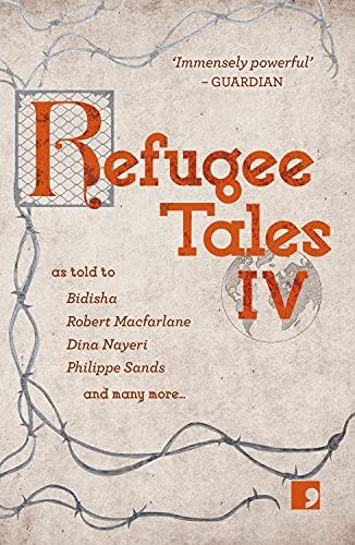 Refugee Tales: Volume IV: 4