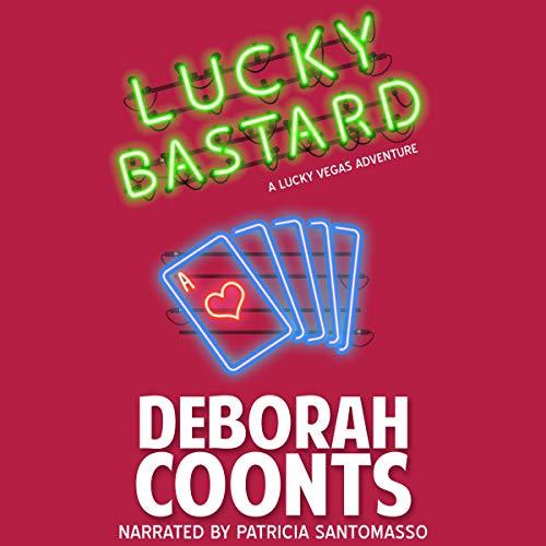 Lucky Bastard Audiobook By Deborah Coonts cover art
