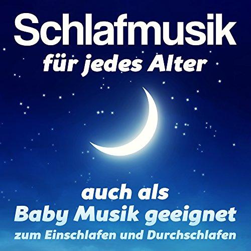 Schlafmusik (Baby und Erwachsene)