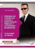 Personal de control de acceso a espectáculos públicos y actividades recreativas de la Comunidad de Madrid. Test psicológico