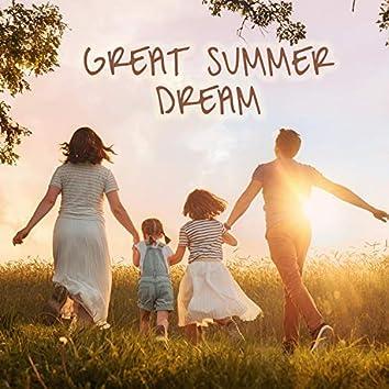 Great summer dream