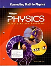 Glencoe Physics: Principles and Problems - Connecting Math to Physics