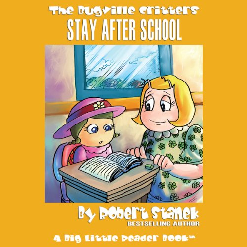 The Bugville Critters Stay After School audiobook cover art
