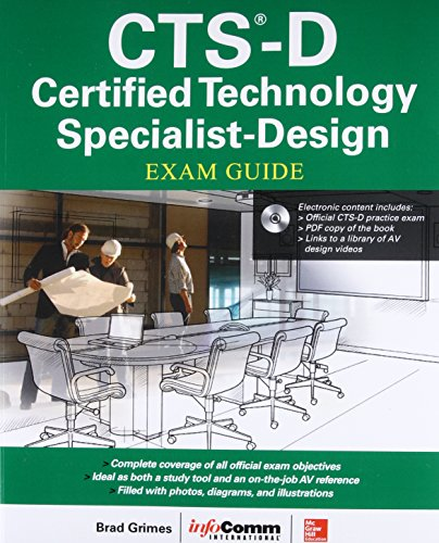 Compare Textbook Prices for CTS-D Certified Technology Specialist-Design Exam Guide 1 Edition ISBN 9780071835688 by Grimes, Brad,Inc., AVIXA