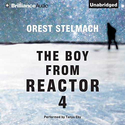 The Boy from Reactor 4 cover art