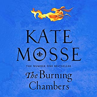 The Burning Chambers                   By:                                                                                                                                 Kate Mosse                               Narrated by:                                                                                                                                 Hattie Morahan                      Length: 17 hrs and 12 mins     363 ratings     Overall 4.3