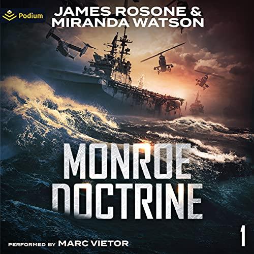 Monroe Doctrine: Volume I cover art