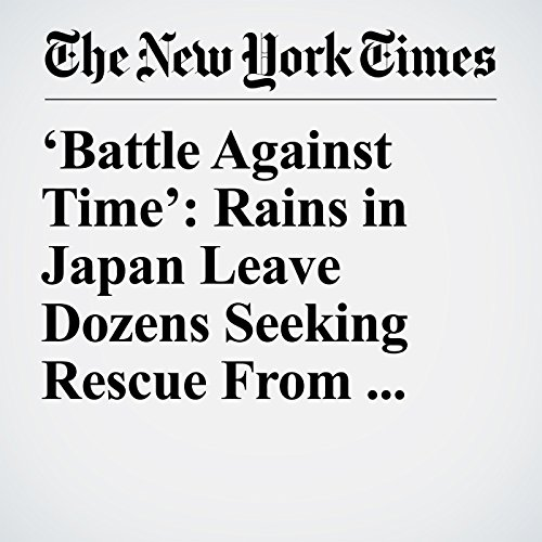 'Battle Against Time': Rains in Japan Leave Dozens Seeking Rescue From Rooftops copertina