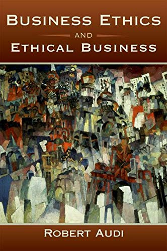 Compare Textbook Prices for Business Ethics and Ethical Business Illustrated Edition ISBN 9780195369106 by Audi, Robert