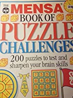 The Mensa Book of Puzzle Challenges:200 Puzzles to test and sharpen your brain skills 0789435594 Book Cover