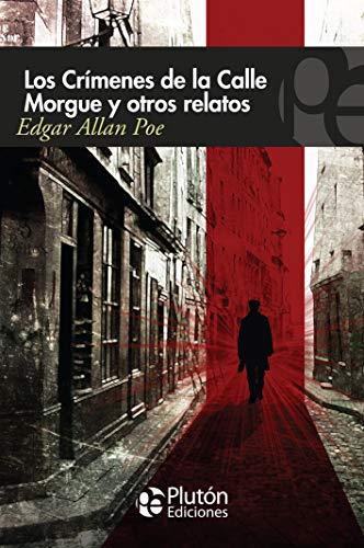 Los Crímenes De La calle Morgue, Edgar Allan Poe