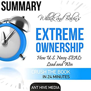 Summary: Willink and Babin's Extreme Ownership: How U.S. Navy Seals Lead and Win cover art