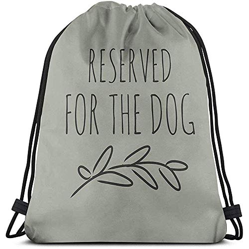 Dingjiakemao Verstellbar Tunnelzug,Reserved for The Dog Shoulder Drawstring Bag Backpack String Bags School Rucksack Gym Sport Bag Lightweight