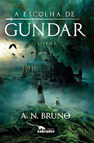 A escolha de Gundar: Livro 1