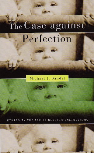 The Case against Perfection: Ethics in the Age of Genetic Engineeringの詳細を見る