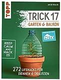 mehr Informationen und Artikel bestellen Trick 17 - Garten & - www.mettenmors.de, Tipps für Gartenfreunde