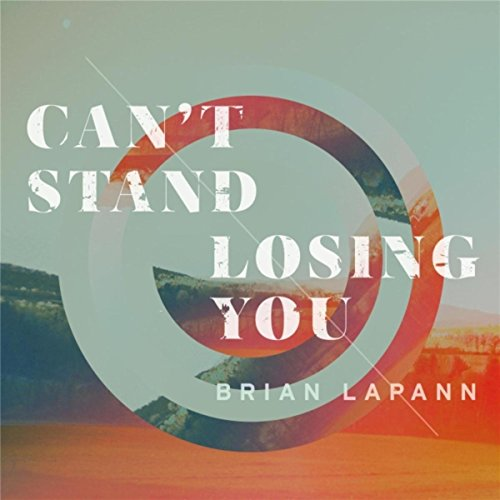 Can't Stand Losing You