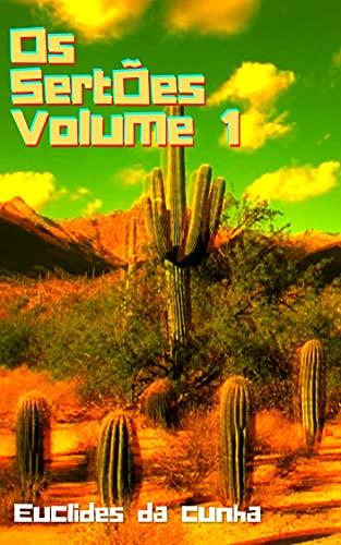 Os Sertões Volume 1: Com índice e