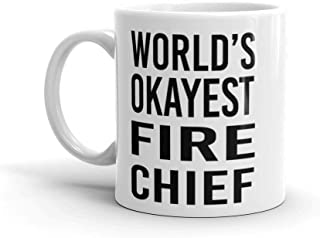 World's Okayest Fire Chief Mug for Coworker, Best Friend | Coffee Tea Office Cool Gift Idea | Fireman Funny Promotion Student