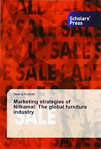 Marketing strategies of Nilkamal: The global furniture industry