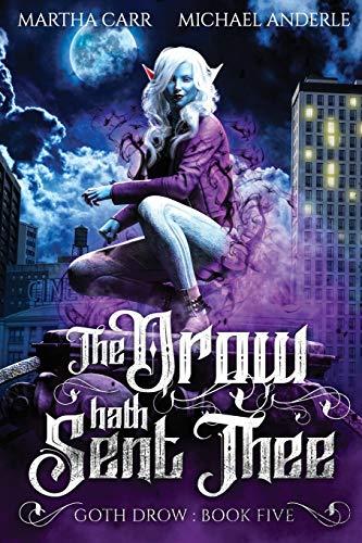 The Drow Hath Sent Thee: 5 (Goth Drow)