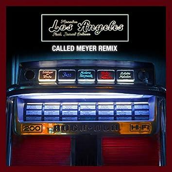 Los Angeles (Called Meyer Remix)